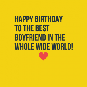 Best birthday quotes for boyfriend