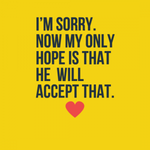 Apology quotes for him