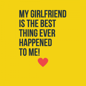 Cute quotes for girlfriends