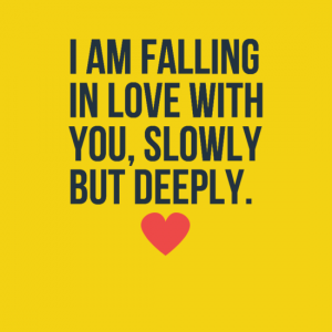 Falling in love with you quotes
