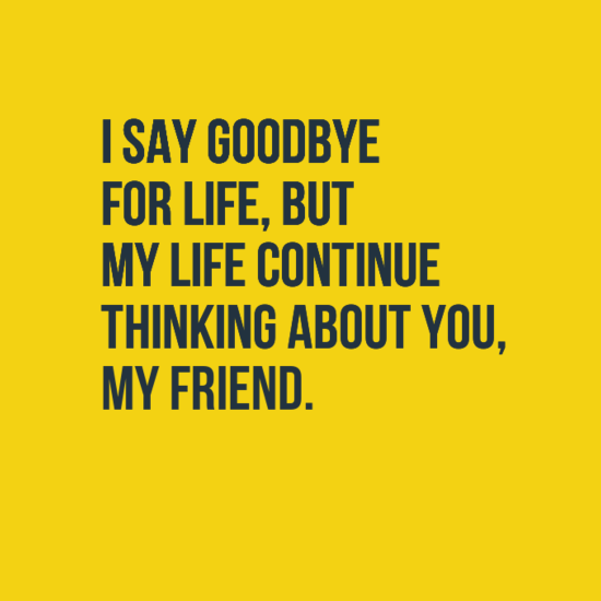 Goodbye quotes for friend