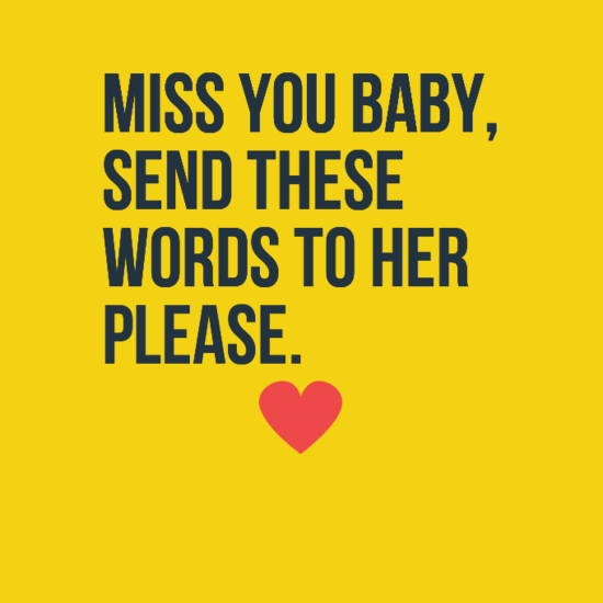 I Miss You Quotes For Her The 75 I Miss You Quot...