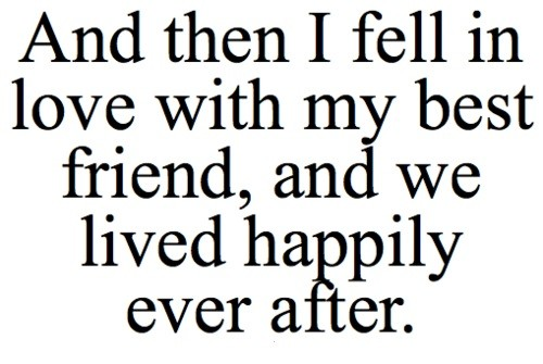 Quotes About Being In Love With Your Best Friend Top 65 Falling in Love with your Best Friend Quotes   Status  Quotes About Being In Love With Your Best Friend
