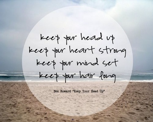Keep Your Head Up Quotes Status Quotes For Whatsapp