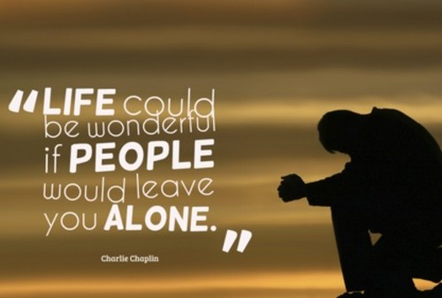 Top 60 Alone Quotes And Sayings About Being Alone And Lonely With